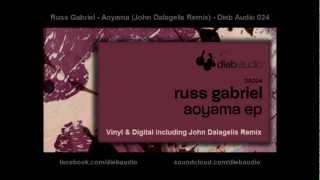 Russ Gabriel - Aoyama (John Dalagelis Remix) - Dieb Audio 024