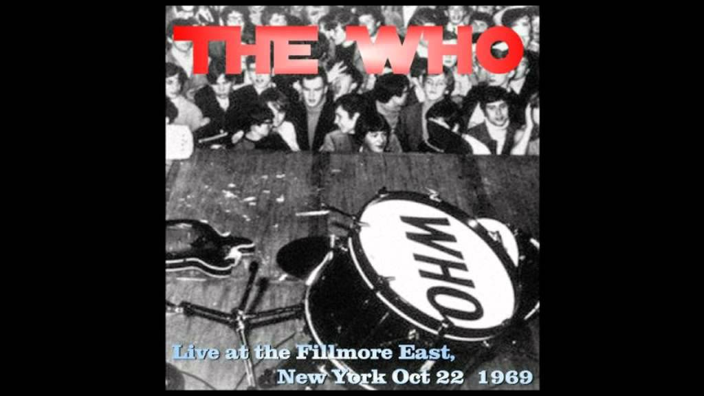THE WHO Live at the Fillmore East Oct 22, 1969 - YouTube