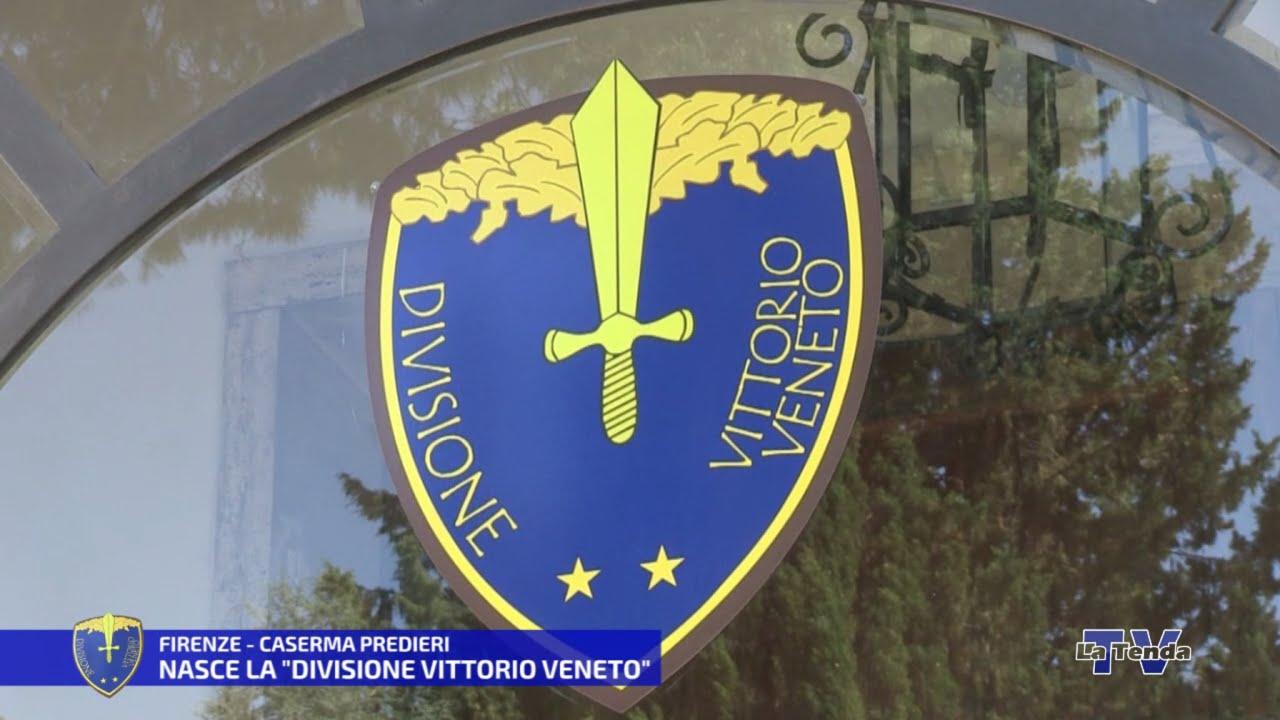 """Nasce la """"Divisione Vittorio Veneto"""""""