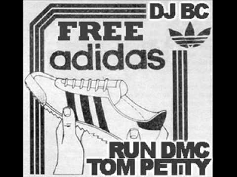 Free Adidas - Tom Petty + Run-DMC (dj BC mashup)