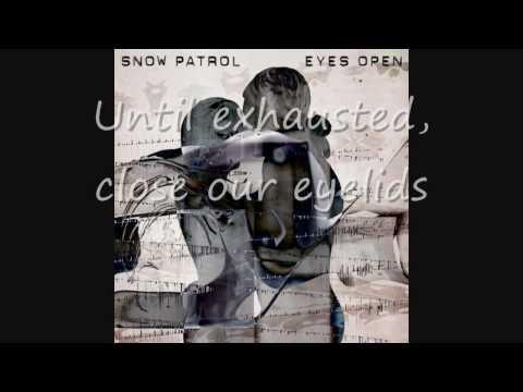 Snow Patrol - Set The Fire To The Third Bar (Lyrics)