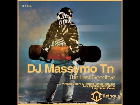 DJ Massymo TN - The Last Goodbye (Original Mix) (VIDEO)