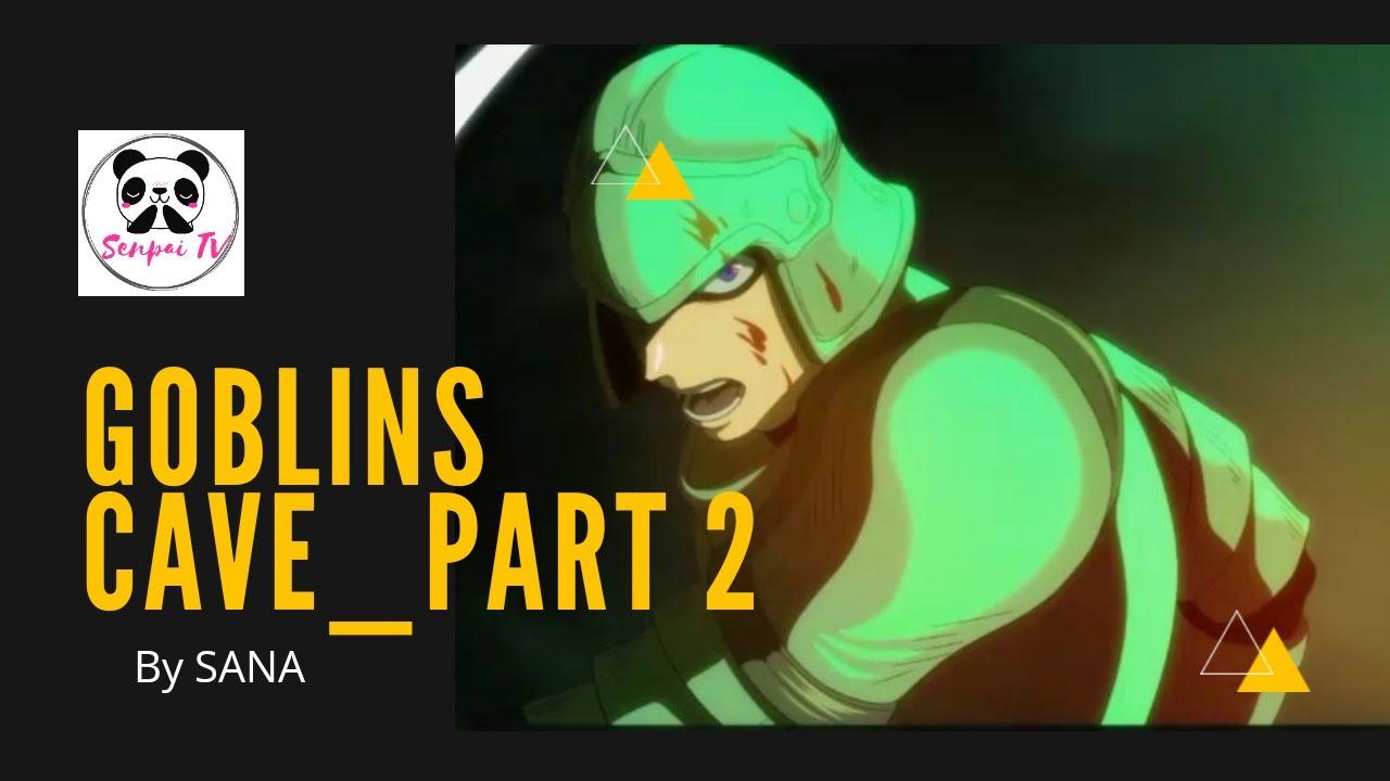 Download Goblins's Cave_Part 2 | AMV