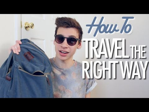 How To Travel The RIGHT Way