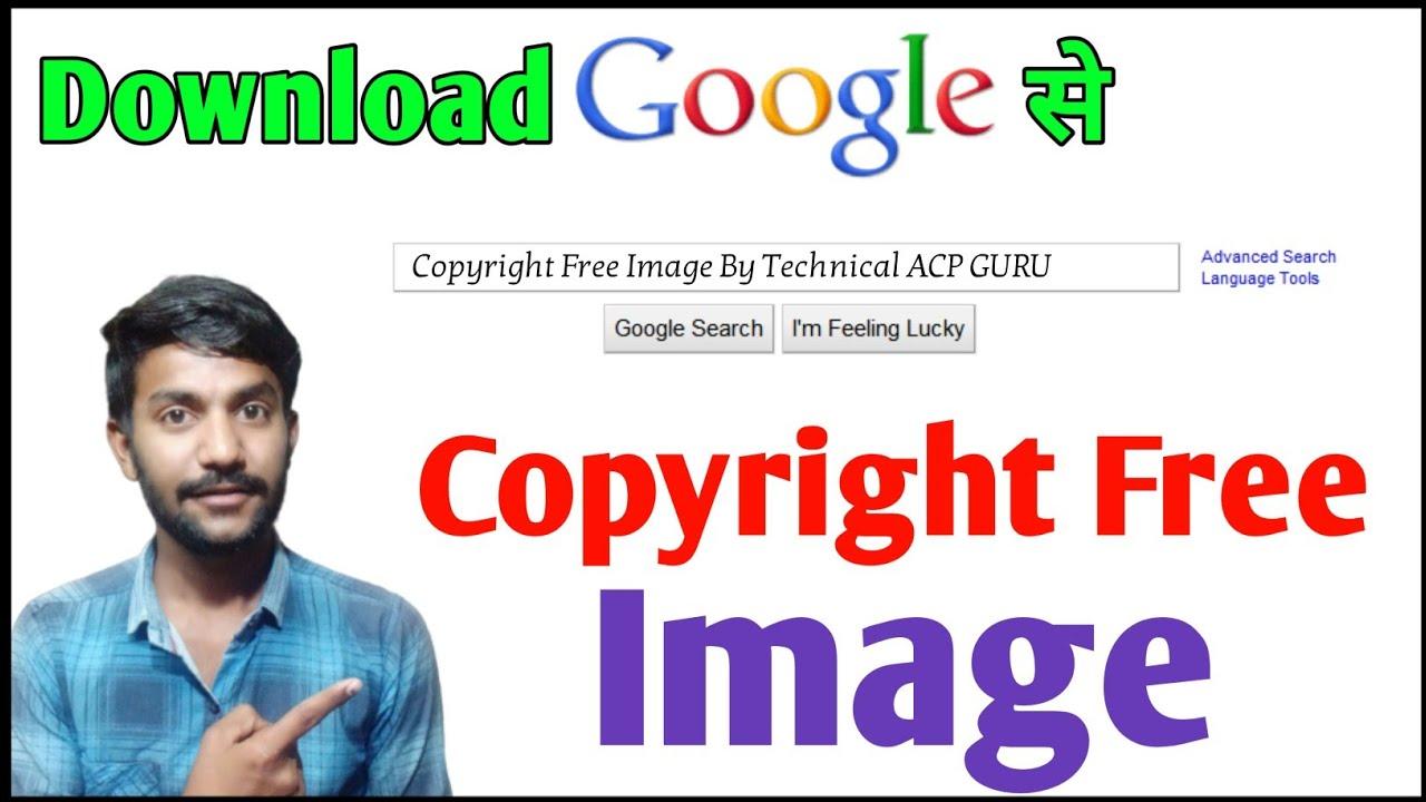 Free Google Image Nocopyright Copyright Free Pic Google Royalty Free Image Uncopyrighted Image Youtube