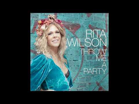 Rita Wilson - Throw Me A Party [Audio]