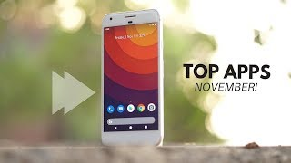 Top 10 Best Android Apps - November 2018