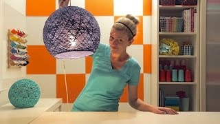 How to make a lampshade, lanterns, and yarn globes