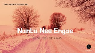 Nanba Nee Engae ft. Mantra ManiacZ