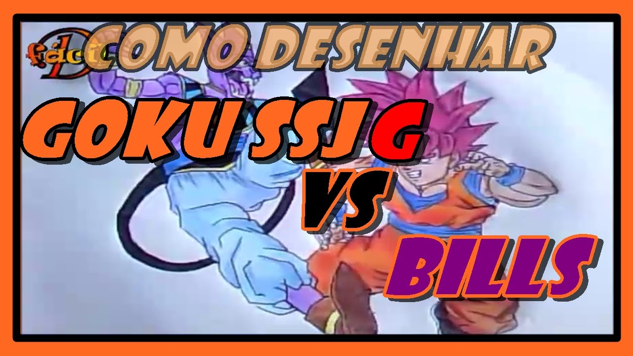Como Desenhar Goku Ssjg Vs Bills How To Draw Goku Ssjg Vs Bills