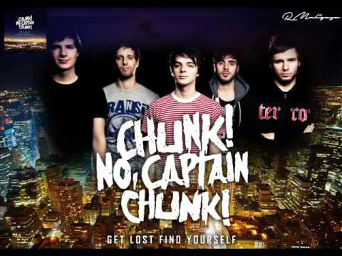 Get Lost Find Yourself - Chunk no Captain Chunk  Full Album