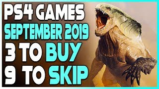 3 PS4 GAMES TO BUY and 9 TO SKIP - NEW PS4 GAMES SEPTEMBER 2019