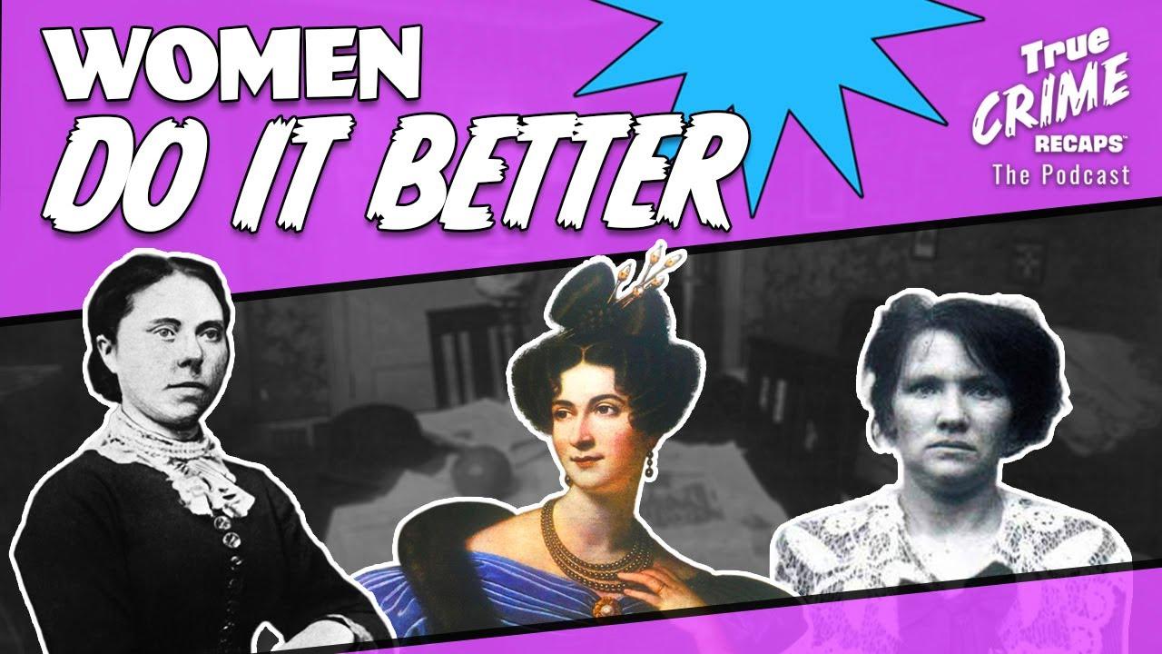 3 Shocking Female Serial Killers    True Crime Recaps Podcast