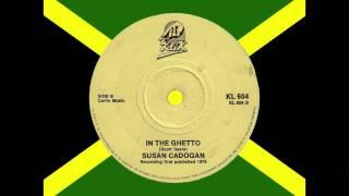 """Susan Cadogan  """"In The Ghetto"""""""