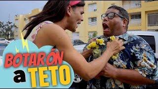 BOTARON A TETO
