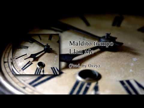 Lian Mc - Maldito Tiempo (Prod. By Ozzy)