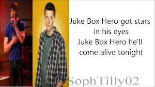 Glee - Juke Box Hero (Lyrics)