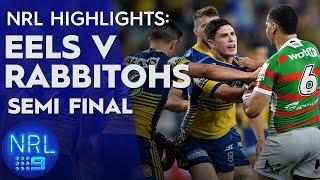 NRL Highlights: Eels v Rabbitohs - Semi-Finals | NRL on Nine
