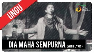 Download lagu UNGU - Dia Maha Sempurna (with Lyric) | VC Trinity