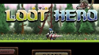 LOOT HERO Walkthrough