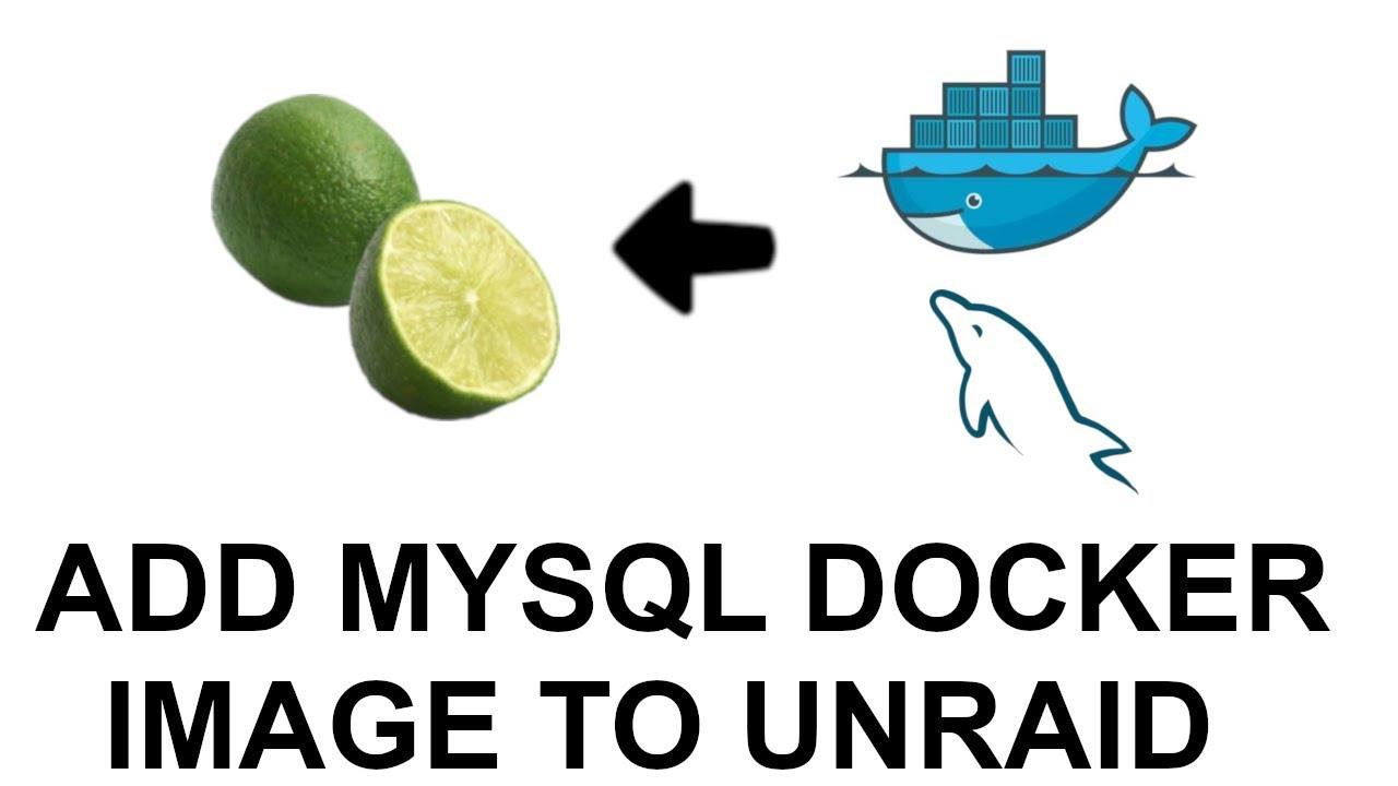 Add MySQL Docker Image to Unraid | Synaptik Labs