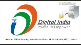 30/06/2015 Hindi Morning News Bulletin