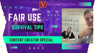 Youtube Fair Use Tips by Attorney Steve