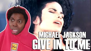 FIRST TIME HEARING Michael Jackson - Give In To Me (REACTION!!!)