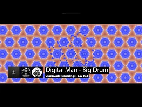 Digital Man - Big Drum