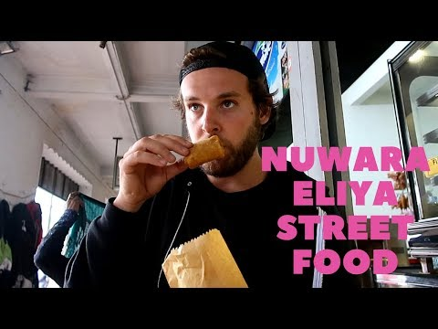 STREET FOOD IN NUWARA ELIYA I SRI LANKA