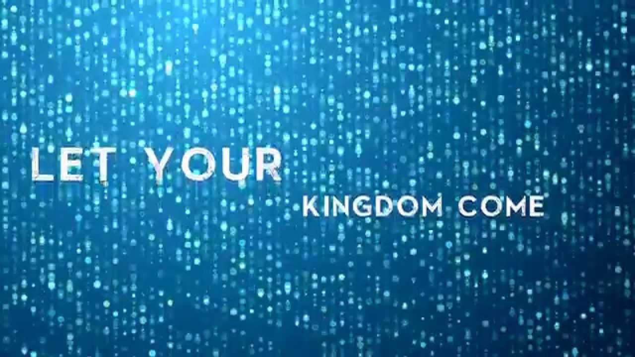 Thy Kingdom Come | Thy Kingdom Come