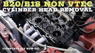 How to Remove B20/B18 Non Vtec Cylinder Head - Honda & Acura