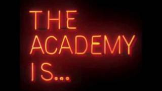 Watch Academy Is You Might Have Noticed video