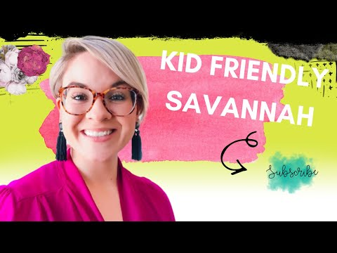 Things to do in Savannah - with kids!