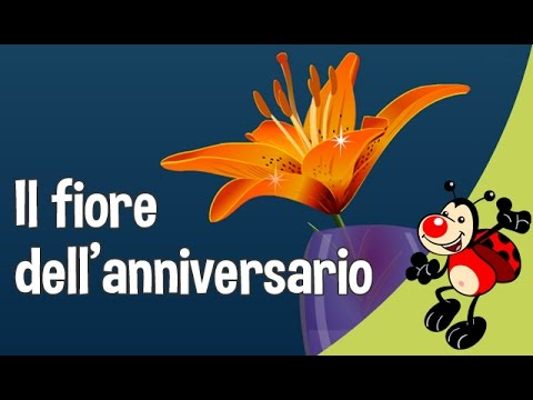 Il Fiore Dell Anniversario Auguri It Youtube