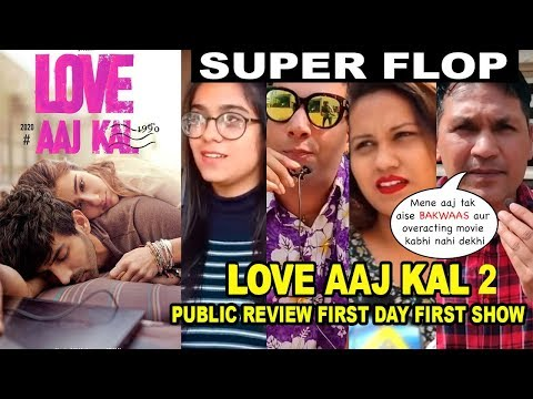 Love Aaj Kal 2 Movie FIRST Honest PUBLIC Review   Sara Ali Khan, Kartik Aaryan, Imtiaz Ali   FLOP