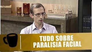 Tudo sobre paralisia facial com Dr. André Ribeiro - Tribuna Independente - 28/02/19