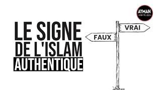 LE BON COMPORTEMENT EST LE SIGNE DE L'ISLAM AUTHENTIQUE !