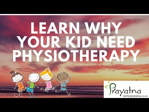 Learn Why your Kid Need Physiotherapy-Best Physiotherapist in Kerala-Ernakulam| Prayatna