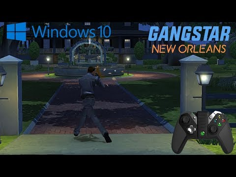 GANGSTAR NEW ORLEANS - ( WINDOWS 10 + GameSir G4s Controller ) GAMEPLAY