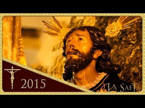 Sagrada Oración en el Huerto - Monte-Sión (Semana Santa Sevilla 2015)