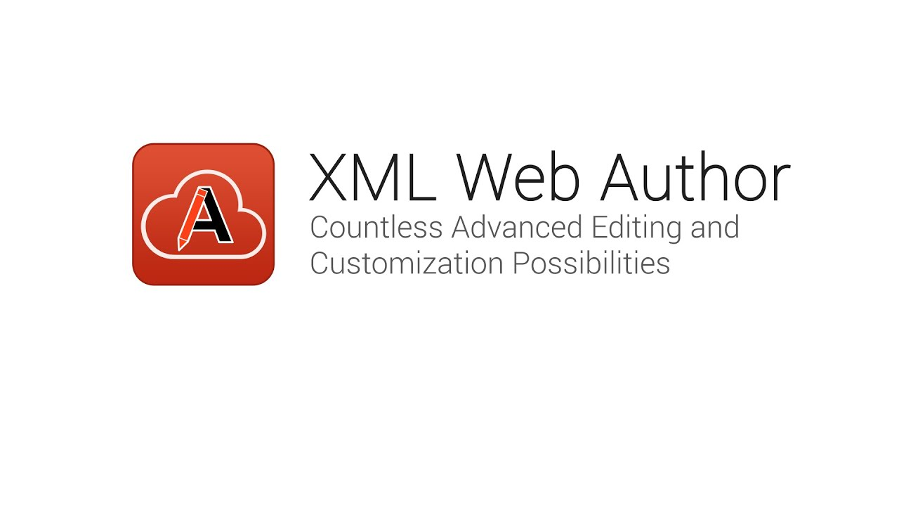 Oxygen XML Web Author - Advanced Editing and Customization Possibilities