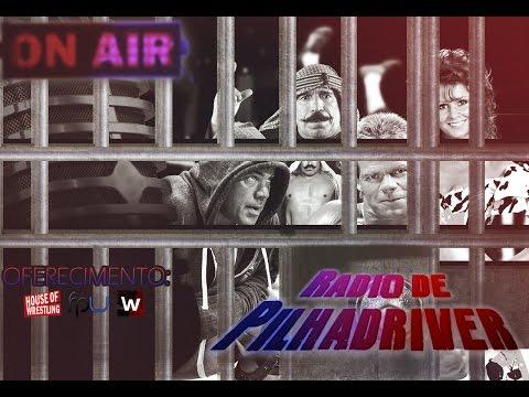 Rádio de Pilhadriver - A semana em que o Wrestling virou uma Série Policial