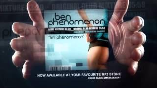 Ben Phenomenon - I