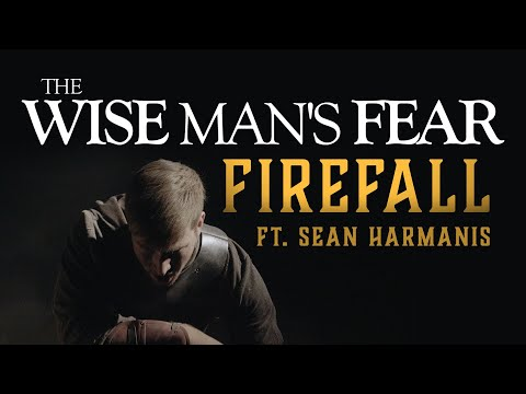 The Wise Man's Fear - Firefall Ft. Sean Harmanis (Official Music Video)