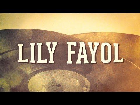 Lily Fayol, Vol. 1 « Les années music-hall » (Album complet)