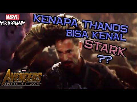 Kenapa Thanos Bisa Kenal Tony Stark ? Ini Penjelasannya | Avengers Infinity War | Marvel Indonesia