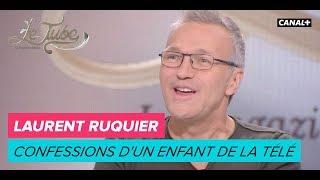 Laurent Ruquier, Confessions d'un enfant de la télé - Le Tube du 09/09 – CANAL+