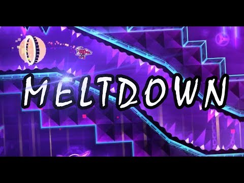 "NEW INSANE DEMON! ""Meltdown"" 100% By Darwin (geometry dash 2.1)"