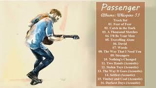 Passenger - Greatest Hits Full Album: Whispers II Deluxe Edition Full Album